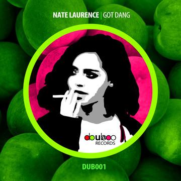 NATE LAURENCE | GOT DANG