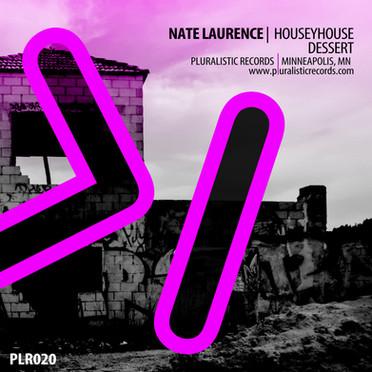 PLR020 Nate Laurence HouseyHouse Dessert