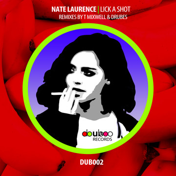 NATE LAURENCE | LICK A SHOT