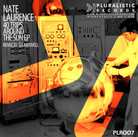PLR007 Nate Laurence | 40 Trips Around The Sun