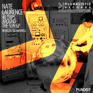 PLR007 Nate Laurence 40 Trips Around The Sun