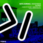 PLR018 Nate Laurence HouseyHouse Seconds