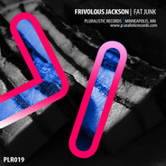 PLR019 Frivolous Jackson Fat Junk