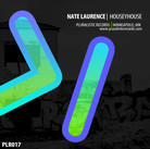 PLR017 Nate Laurence | HouseyHouse