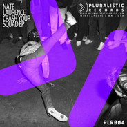 PLR004 Nate Laurence Crash Your Squad