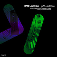 PLR015 Nate Laurence Long Lost Trax