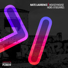 COMING SOON. PLR039 Nate Laurence | HouseyHouse Hors-d'oeuvres