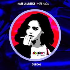 NATE LAURENCE | NOPE NADA