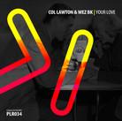 PLR034 Col Lawton & Wez BK | Your Love