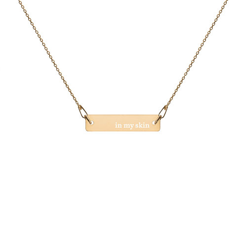 """""""In My Skin"""" Engraved Bar & Chain Necklace"""