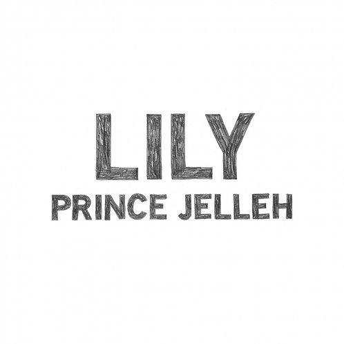 Prince Jelleh - LILY [EP]