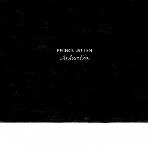 Prince Jelleh - Antarctica [EP]