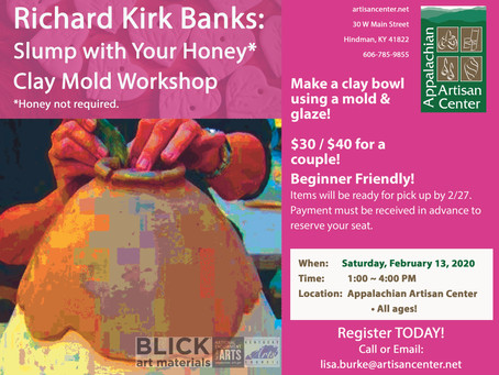 Richard Kirk Banks: Slump with your Honey Clay Mold Workshop