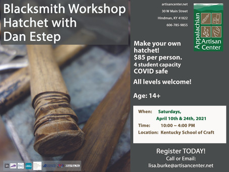 April Blacksmith Workshops with Dan Estep: Hatchet