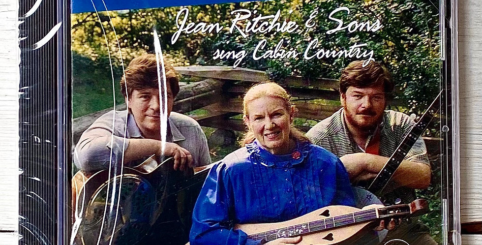 Mountain Born Jean Ritchie and Sons
