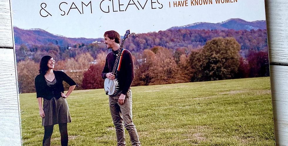 Saro Lynch-Thomason and Sam Gleaves I Have Known Women CD