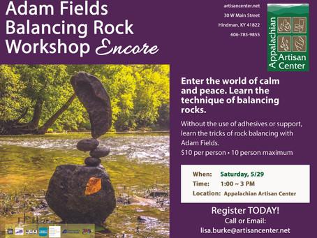 Adam Fields Balancing Rock Workshop Encore
