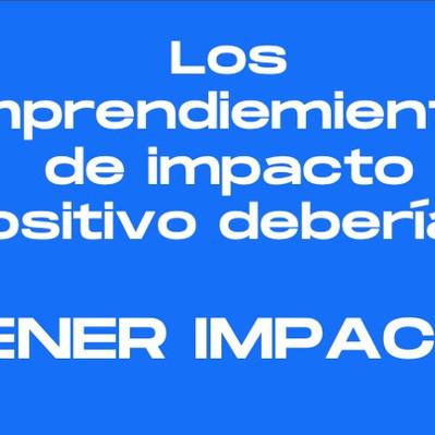 Crea el impacto positivo que buscas