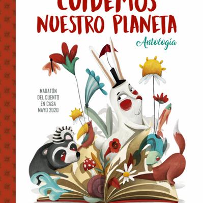 Antología de cuentos: Cuidemos nuestro planeta