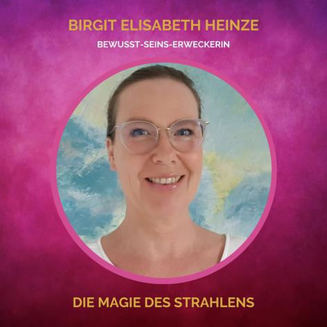 SOUL-WOMEN Birgit Elisabeth Heinze | Strahlen