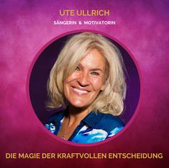 SOUL-WOMEN Ute Ullrich | Entscheidungen