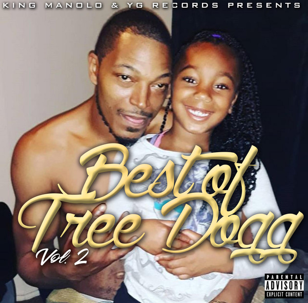 "DOWNLOAD ""BEST OF TREE DOGG"" VOLUME 2 AVAILABLE NOW"