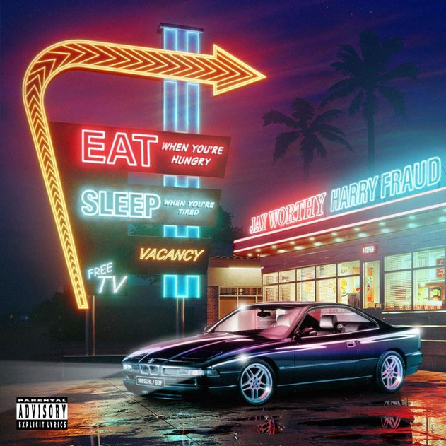 """Jay Worthy & Harry Fraud """"Eat When You're Hungry Sleep When You're Tired"""" EP"""