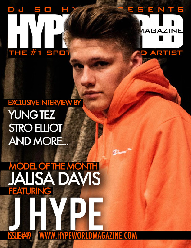 SUBMIT TO BE APART OF THE HYPE WORLD MAGAZINE ISSUE #49