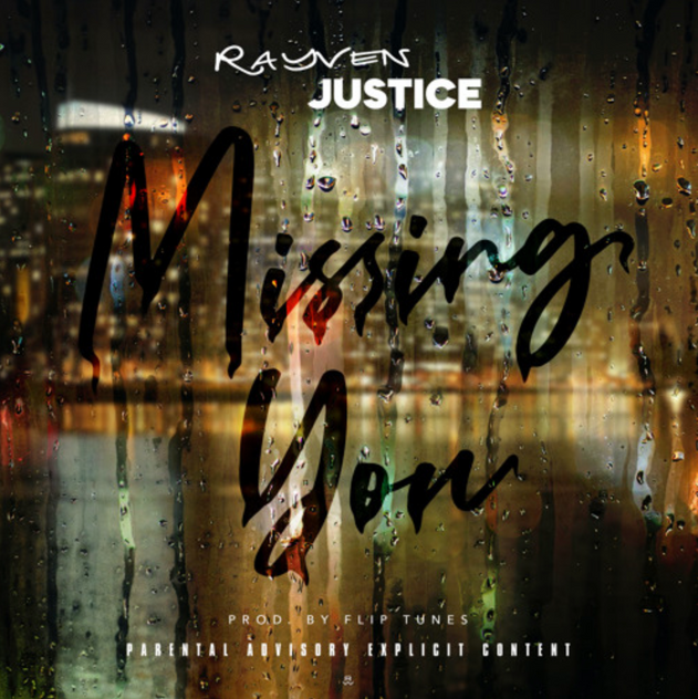 Rayven Justice 'Missing You""