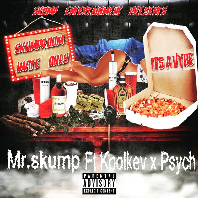 """SKUMP ENTERTAINMENT PRESENTS """"ITS A VYBE"""" AVAILABLE NOW"""