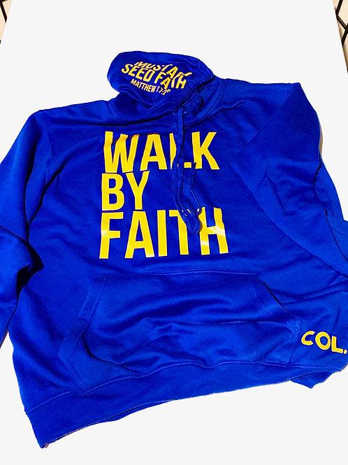 Blue walk by faith hoodie
