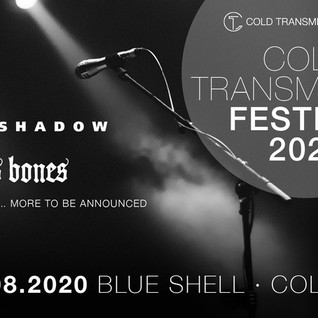 Live announcement: Playing at Cold Transmission Festival in Cologne, August 2020