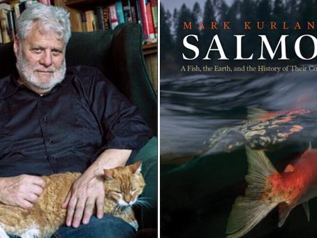 Mark Kurlansky on His Most Important Environmental Writing Yet
