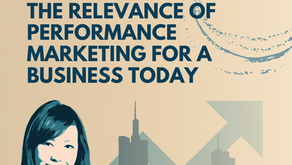The Relevance of Performance Marketing for a Business Today