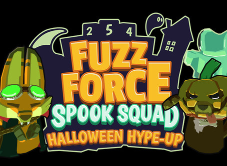 It's the Halloween Hype-Up with the Fuzz Force!