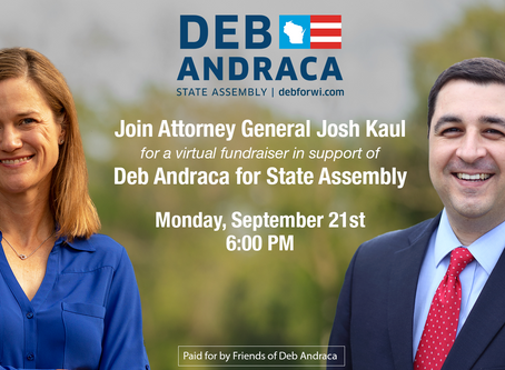 An Evening with Deb Andraca and Special Guest Attorney General Josh Kaul