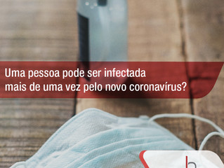 Existe reinfecção pelo Coronavírus?