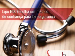Escolha um médico de confiança para ter segurança nos resultados