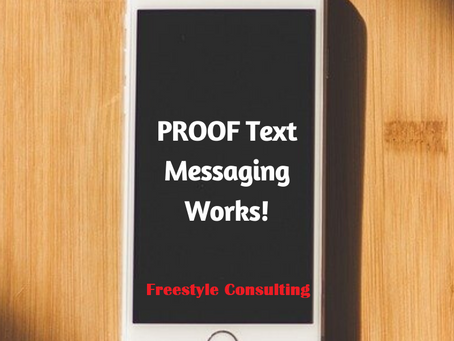 Proof Text Messaging Marketing works!