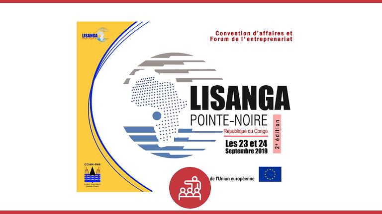 2ème EDITION DE LA CONVENTION D'AFFAIRES INTERNATIONALE LISANGA