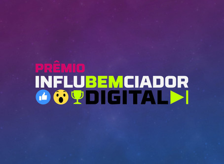 Prêmio InfluBEMciador Digital