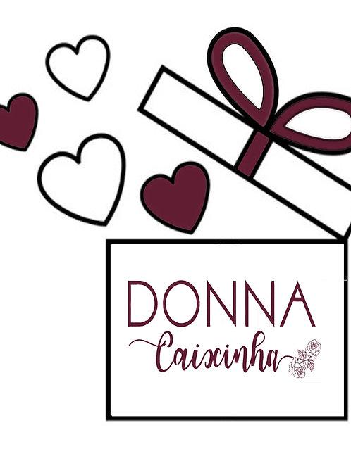 Donna Caixinha Ousada