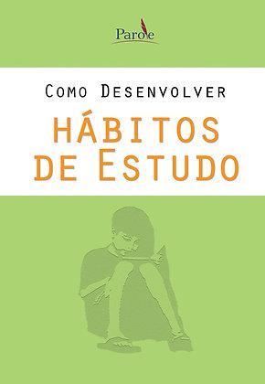 Como Desenvolver Hábitos de Estudo