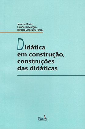 Didática em construção, construções das didáticas
