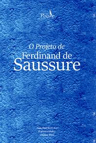 O Projeto de Ferdinand de Saussure