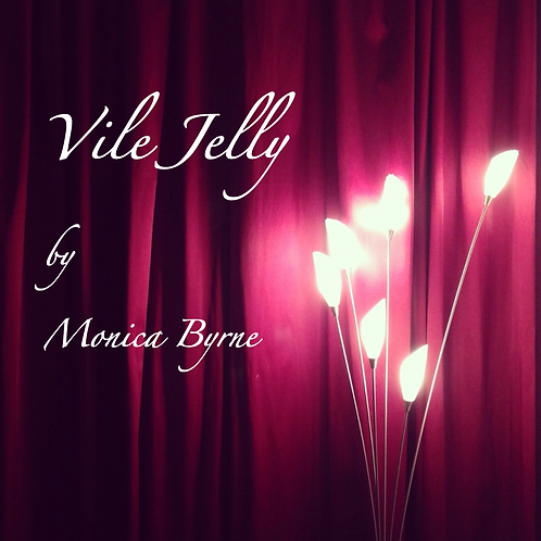 Vile Jelly (e-book)
