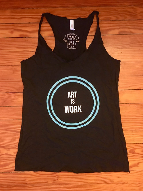 ART IS WORK racer tank
