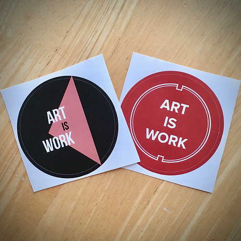 ART IS WORK sticker