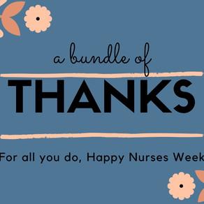 It's Nurses Week!