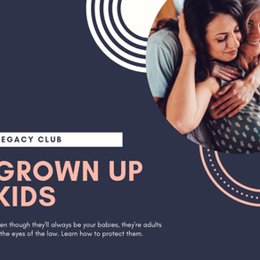 July Legacy Club: Lessons for Grown-Up Kids